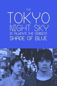 Streaming sources for The Tokyo Night Sky Is Always the Densest Shade of Blue