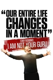 Streaming sources for Tony Robbins I Am Not Your Guru