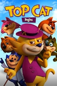 Streaming sources for Top Cat Begins