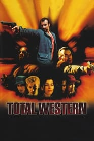 Streaming sources for Total western