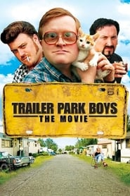 Streaming sources for Trailer Park Boys The Movie