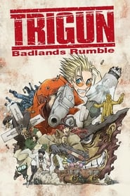 Streaming sources for Trigun Badlands Rumble