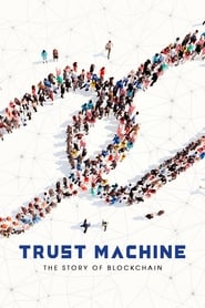 Streaming sources for Trust Machine The Story of Blockchain