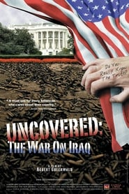Streaming sources for Uncovered the Whole Truth About the Iraq War