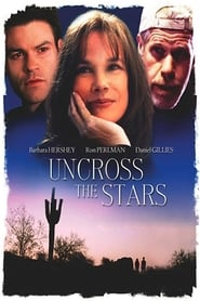 Streaming sources for Uncross the Stars