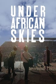Streaming sources for Paul Simon  Under African Skies Graceland 25th Anniversary Film