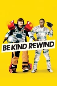 Streaming sources for Be Kind Rewind