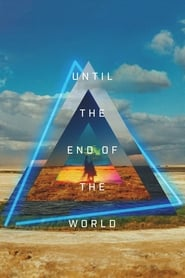 Streaming sources for Until the End of the World