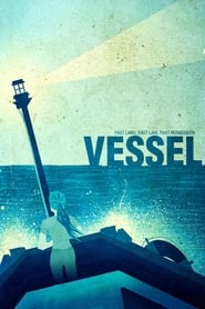 Streaming sources for Vessel