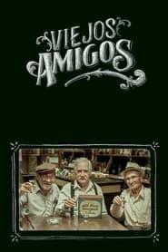 Streaming sources for Viejos amigos