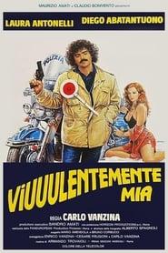 Streaming sources for Viuuulentemente mia