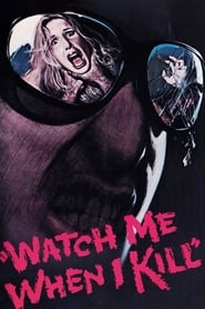 Streaming sources for Watch Me When I Kill