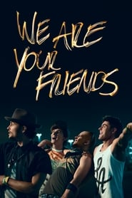 Streaming sources for We Are Your Friends