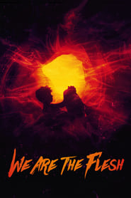 Streaming sources for We Are the Flesh