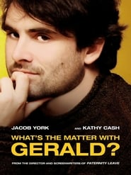 Streaming sources for Whats the Matter with Gerald
