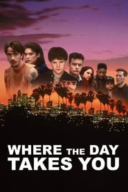 Streaming sources for Where the Day Takes You