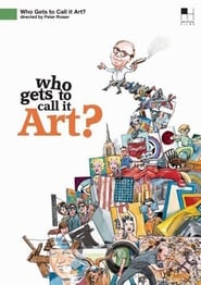 Streaming sources for Who Gets to Call It Art