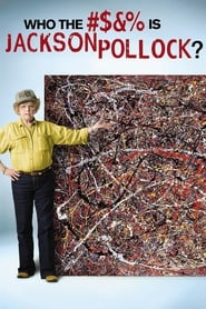 Streaming sources for Who the  Is Jackson Pollock