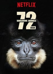 Streaming sources for 72 Dangerous Animals Asia