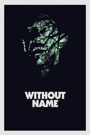 Streaming sources for Without Name