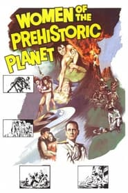 Streaming sources for Women of the Prehistoric Planet