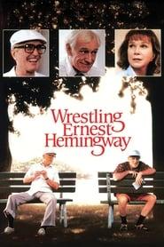 Streaming sources for Wrestling Ernest Hemingway