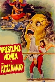 Streaming sources for Wrestling Women vs the Aztec Mummy