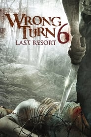 Streaming sources for Wrong Turn 6 Last Resort