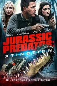 Streaming sources for Jurassic Predator Xtinction