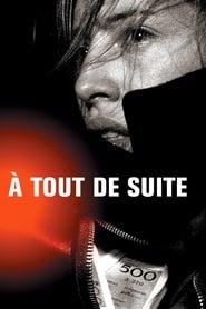 Streaming sources for  Tout de Suite