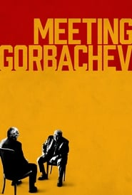 Streaming sources for Meeting Gorbachev