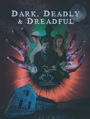 Streaming sources for Dark Deadly  Dreadful