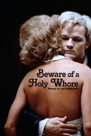 Streaming sources for Beware of a Holy Whore