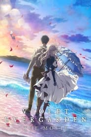 Streaming sources for Violet Evergarden The Movie