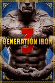 Streaming sources for Generation Iron 3