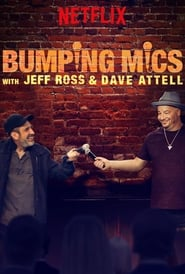 Streaming sources for Bumping Mics with Jeff Ross  Dave Attell