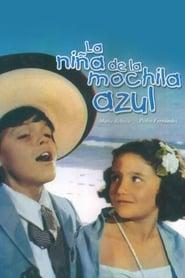 Streaming sources for La nia de la mochila azul