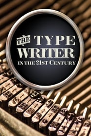 Streaming sources for The Typewriter in the 21st Century