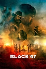 Streaming sources for Black 47
