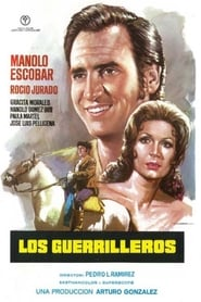 Streaming sources for Los guerrilleros