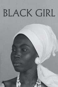 Streaming sources for Black Girl