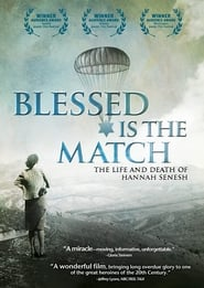 Streaming sources for Blessed Is the Match The Life and Death of Hannah Senesh