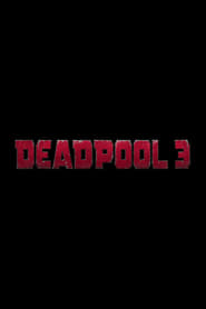 Streaming sources for Deadpool 3
