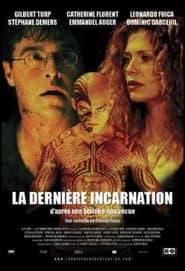 Streaming sources for La dernire incarnation