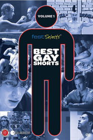 Fest Selects Best Gay Shorts Vol 1 Poster