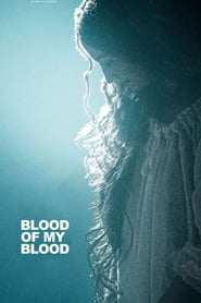 Streaming sources for Blood of My Blood