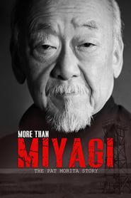 More Than Miyagi The Pat Morita Story Poster
