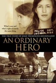 Streaming sources for An Ordinary Hero The True Story of Joan Trumpauer Mulholland
