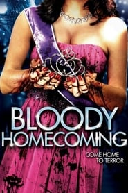 Streaming sources for Bloody Homecoming