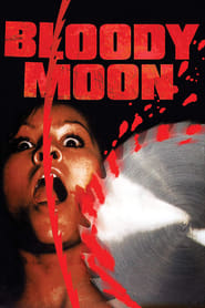 Streaming sources for Bloody Moon
